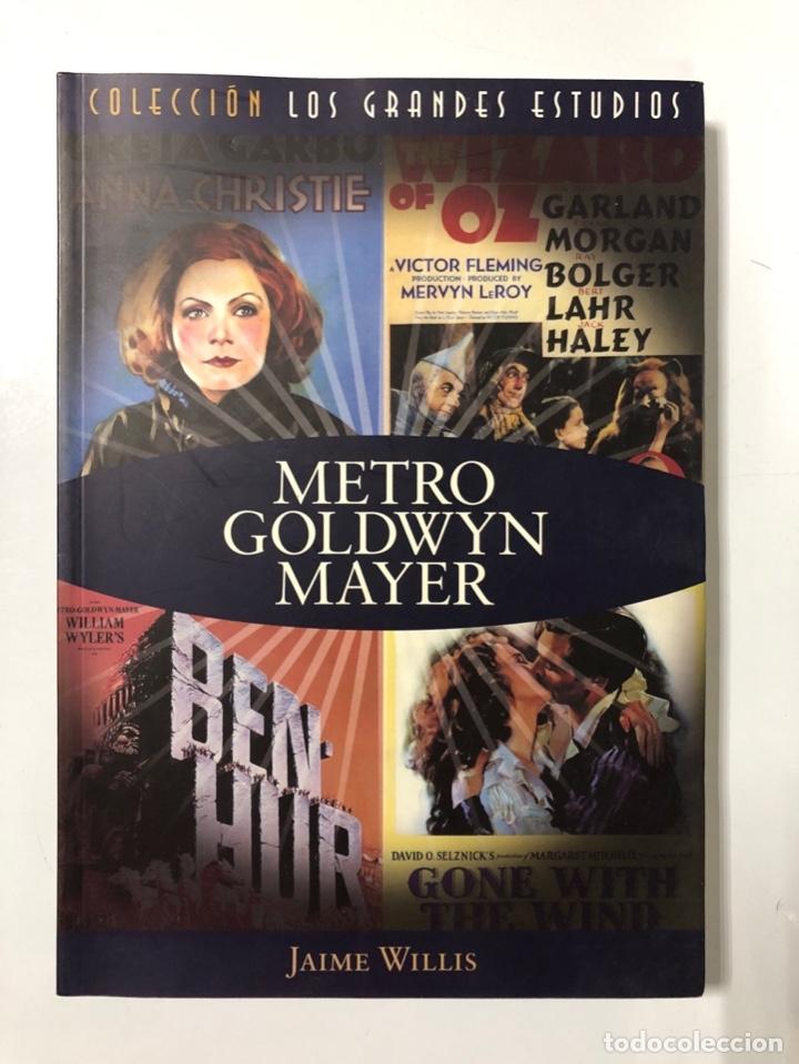METRO GOLDWYN MAYER. JAIME WILLIS. T&B EDITORES. MADRID, 2006. PAGS: 302 (Libros de Segunda Mano - Bellas artes, ocio y coleccionismo - Cine)