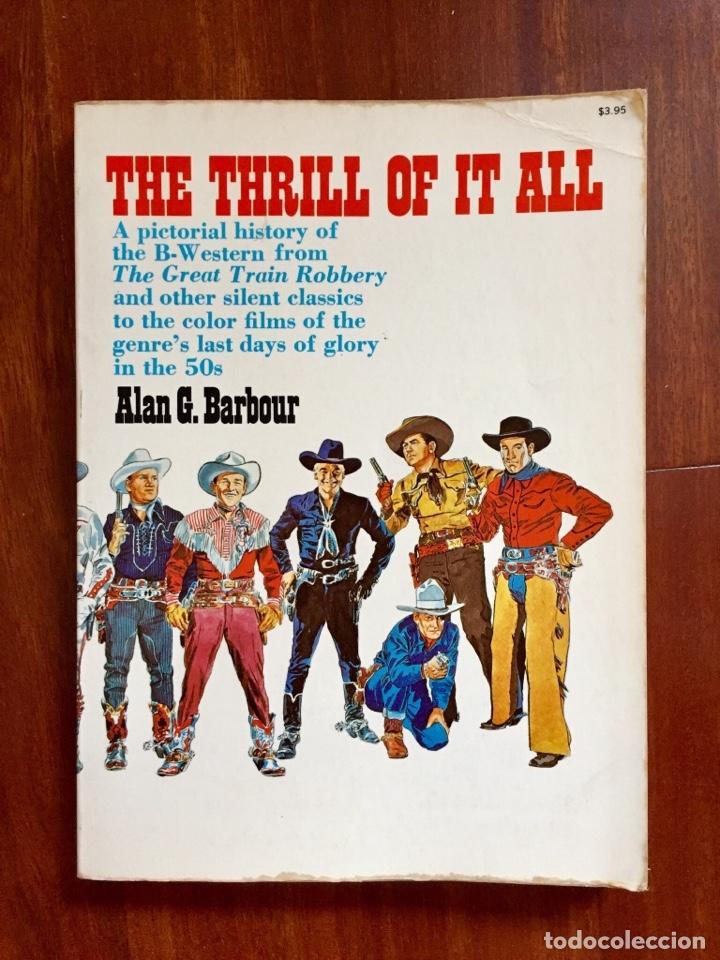 THE THRILL OF IT ALL HISTORIA DEL WESTERN SERIE B (Libros de Segunda Mano - Bellas artes, ocio y coleccionismo - Cine)