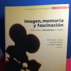 Libros de segunda mano: IMAGEN MEMORIA Y FASCINACIÓN /VVAA / OCHO Y MEDIO LIBROS DE CINE, 2001. Lote 178962193