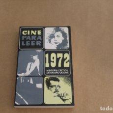 Libros de segunda mano: CINE PARA LEER AÑO 1972, EDICIONES MENSAJERO. Lote 179073202