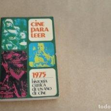 Libros de segunda mano: CINE PARA LEER AÑO 1975, EDICIONES MENSAJERO. Lote 179073258