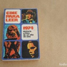 Libros de segunda mano: CINE PARA LEER 1974, EDICIONES MENSAJERO. Lote 179073375