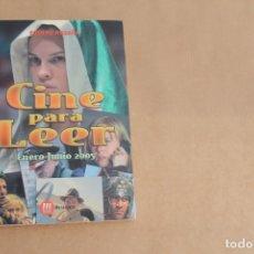 Libros de segunda mano: CINE PARA LEER ENERO-JUNIO 2005, EDICIONES MENSAJERO. Lote 179073486