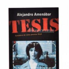 Libros de segunda mano: TESIS (GUIÓN ORIGINAL DE LA PELÍCULA) - AMENÁBAR, ALEJANDRO. Lote 179127163