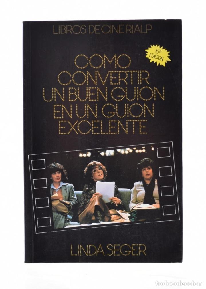 CÓMO CONVERTIR UN BUEN GUIÓN EN UN GUIÓN EXCELENTE - SEGER, LINDA (Libros de Segunda Mano - Bellas artes, ocio y coleccionismo - Cine)