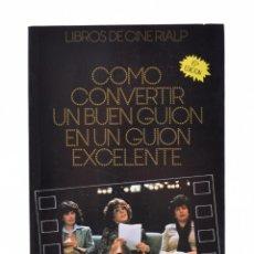 Libros de segunda mano: CÓMO CONVERTIR UN BUEN GUIÓN EN UN GUIÓN EXCELENTE - SEGER, LINDA. Lote 179127173