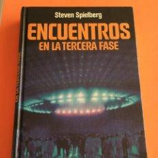 Libros de segunda mano: ENCUENTROS EN LA TERCERA FASE . STEVEN SPIELBERG. CÍRCULO DE LECTORES 1978. Lote 179251150
