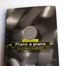 Libros de segunda mano: CINE . PLANO A PLANO DE LA IDEA A LA PANTALLA. DIRECCIÓN 1 STEVEN D. KATZ. Lote 179394770