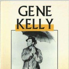 Libros de segunda mano: GENE KELLY, POR ADOLFO PÉREZ. (EDIMAT, COL. CINEMANÍA, 1998) . Lote 179398198
