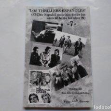 Libros de segunda mano: LOS THRILLERS ESPAÑOLES 7 JUAN JULIO DE ABAJO DE PABLOS FANCY EDICIONES. Lote 179548515
