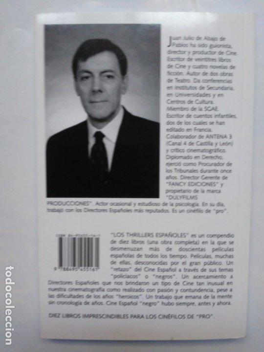 Libros de segunda mano: Los Thrillers Españoles 7 Juan Julio de Abajo de Pablos Fancy Ediciones - Foto 2 - 179548515