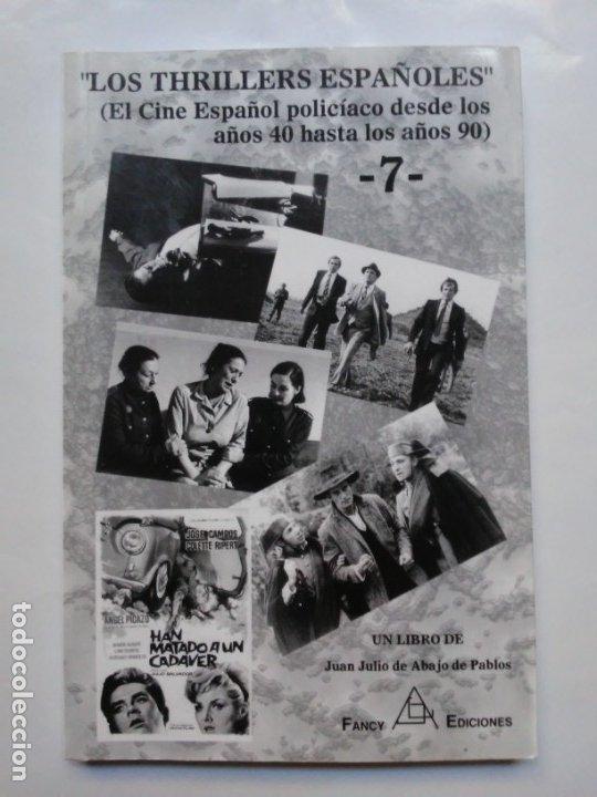 Libros de segunda mano: Los Thrillers Españoles 7 Juan Julio de Abajo de Pablos Fancy Ediciones - Foto 10 - 179548515