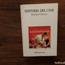 Libros de segunda mano: HISTORIA DEL CINE. ROMAN GUBERN. EDITORIAL LUMEN . LIBRO DE CONSULTA PARA CINÉFILOS Y AFICIONADOS. Lote 179548720