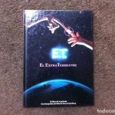 Libros de segunda mano: E.T. EL EXTRA TERRESTRE. SPIELBERG. ED. CÍRCULO DE LECTORES, 1983. Lote 180026682