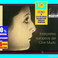 Libros de segunda mano: INTERPRETES EUROPEOS DEL CINE MUDO - CARLOS AGUILAR / MARÍA GONZÁLEZ CALIMANO / J. GOROSTIZA - 2002. Lote 179405345