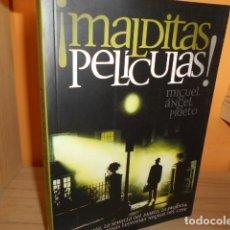 Libri di seconda mano: MALDITAS PELICULAS / MIGUEL ANGEL PRIETO. Lote 180114240