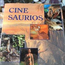 Libros de segunda mano: CINE SAURIOS DE ADOLFO BLANCO. Lote 180245541