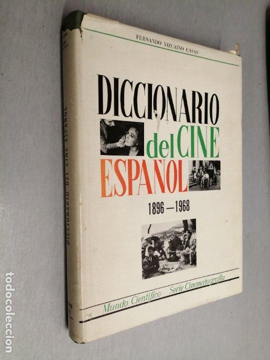 DICCIONARIO DEL CINE ESPAÑOL (1896 - 1968) / FERNANDO VIZCAÍNO CASAS / EDITORA NACIONAL 1970 (Libros de Segunda Mano - Bellas artes, ocio y coleccionismo - Cine)