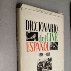 Libros de segunda mano: DICCIONARIO DEL CINE ESPAÑOL (1896 - 1968) / FERNANDO VIZCAÍNO CASAS / EDITORA NACIONAL 1970. Lote 180409828