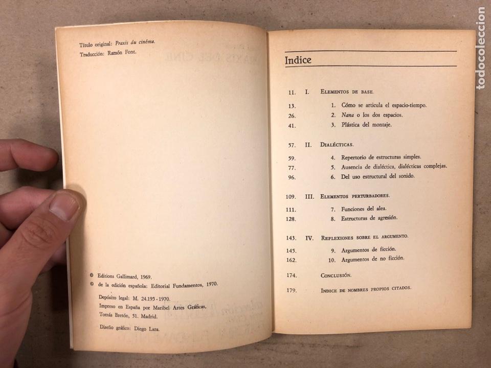 Libros de segunda mano: PRAXIS DEL CINE. NOËL BURCH. EDITORIAL FUNDAMENTOS 1970. 188 PÁGINAS. - Foto 3 - 180429055