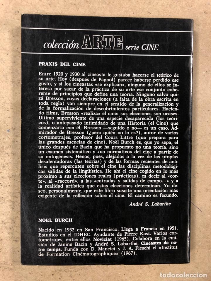 Libros de segunda mano: PRAXIS DEL CINE. NOËL BURCH. EDITORIAL FUNDAMENTOS 1970. 188 PÁGINAS. - Foto 7 - 180429055