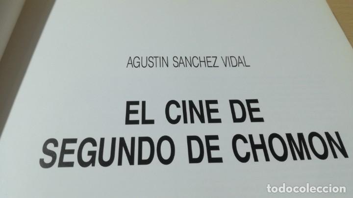 Libros de segunda mano: EL CINE DE CHOMON - AGUSTIN SANCHEZ VIDAL - Foto 7 - 180495258
