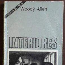 Libros de segunda mano: WOODY ALLEN . INTERIORES . TUSQUETS. Lote 179205797