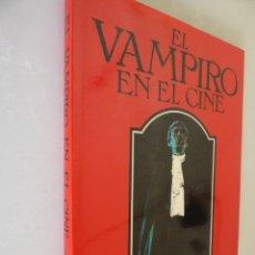 Libros de segunda mano: LIBRO EL VAMPIRO EN EL CINE. AUTOR: DAVID PIRIE. EDITADO POR CÍRCULO DE LECTORES. Lote 180903273