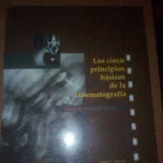 Libros de segunda mano: LOS CINCO PRINCIPIOS BÁSICOS DE LA CINEMATOGRAFÍA MANUAL DEL MONTADOR DE CINE JOSEPH V MASCELLI. Lote 181095311