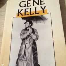 Libros de segunda mano: GENE KELLY. ADOLFO PEREZ.. Lote 181137427