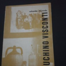 Libros de segunda mano: SALVADOR ELIZONDO, LUCHINO VISCONTI. Lote 181159952