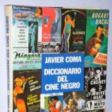 Libros de segunda mano: DICCIONARIO DEL CINE NEGRO. Lote 181441525
