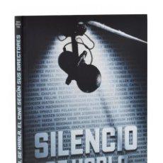 Libros de segunda mano: SILENCIO, SE HABLA. EL CINE SEGÚN SUS DIRECTORES - VERICAT TURÀ, DAVID. Lote 181747617