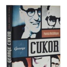 Libros de segunda mano: GEORGE CUKOR. UNA DOBLE VIDA - MCGILLIGAN, PATRICK. Lote 181747635