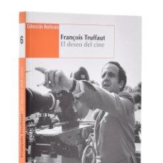 Libros de segunda mano: FRANÇOIS TRUFFAUT: EL DESEO DEL CINE (COLECCIÓN NOSFERATU) - LOSILLA, CARLOS (COORD.). Lote 181747643