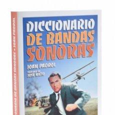 Libros de segunda mano: DICCIONARIO DE BANDAS SONORAS - PADROL, JOAN. Lote 181747663