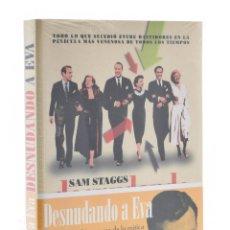 Libros de segunda mano: DESNUDANDO A EVA - STAGGS, SAM. Lote 181747677
