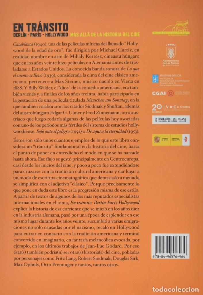 Libros de segunda mano: EN TRÁNSITO: BERLÍN-PARÍS-HOLLYWODD. MÁS ALLÁ DE LA HISTORIA DEL CINE - LOSILLA, Carlos (Ed.) - Foto 2 - 181747615