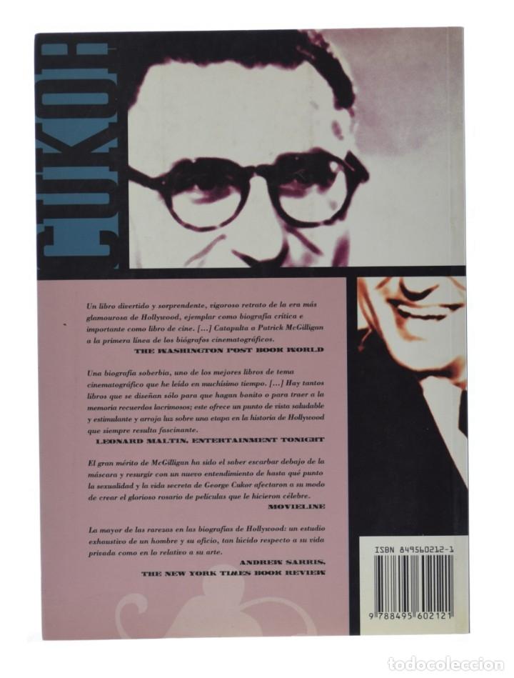 Libros de segunda mano: GEORGE CUKOR. UNA DOBLE VIDA - McGILLIGAN, Patrick - Foto 2 - 181747635