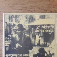 Libros de segunda mano: 2ª MOSTRA DE CINEMA MATARÓ / AJUNTAMENT DE MATARÓ FILM IDEAL CLUB / DEL 17 AL 28 DE NOVIEMBRE DE 19. Lote 182150263