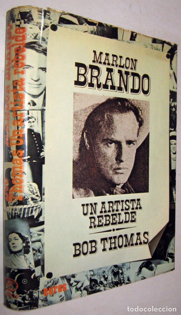 MARLON BRANDO - UN ARTISTA REBELDE - BOB THOMAS - ILUSTRADO (Libros de Segunda Mano - Bellas artes, ocio y coleccionismo - Cine)
