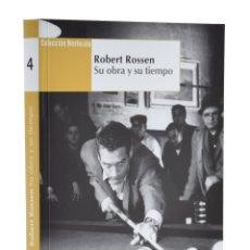 Libros de segunda mano: ROBERT ROSSEN: SU OBRA Y SU TIEMPO (COLECCIÓN NOSFERATU) - LOSILLA, CARLOS (COORD.). Lote 182334393