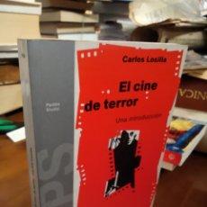 Libros de segunda mano: EL CINE DE TERROR. CARLOS LOSILLA. Lote 182400275