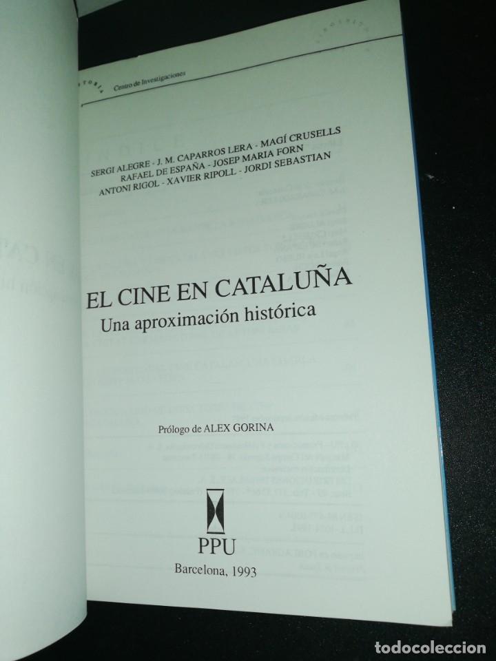 Libros de segunda mano: El cine en Cataluña una aproximación histórica, prólogo Alex gorina - Foto 2 - 182551275