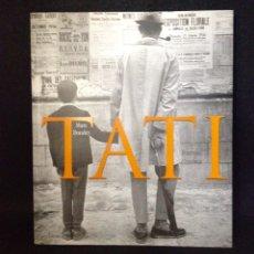 Libros de segunda mano: JACQUES TATI. MARC DONDEY. RAMSAY CINEMA 2002. EDICIÓN ORIGINAL FRANCESA.. Lote 182552098