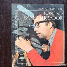 Libros de segunda mano: NARCISO IBÁÑEZ SERRADOR. JAIME SERRATS OLLE.. Lote 182653668
