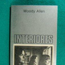 Libros de segunda mano: INTERIORES-INTERIORS-WOODY ALLEN EL MAESTRO DE LA CARCAJADA SERIA-GUION DE LA PELICULA-1981-1ª EDIC.. Lote 182883322