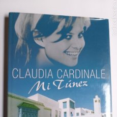 Libros de segunda mano: CLAUDIA CARDINALE . MI TÚNEZ. EDICIONES TIMEO AÑO 2009. Lote 183403601