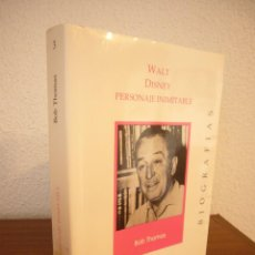 Libros de segunda mano: BOB THOMAS: WALT DISNEY, PERSONAJE INIMITABLE (IBERONET, 1995) MUY RARO. Lote 183499761