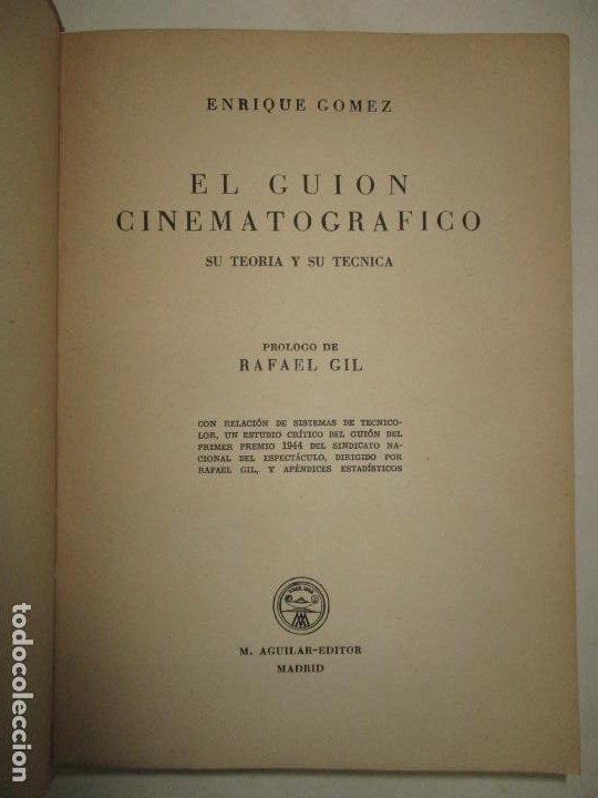 Libros de segunda mano: EL GUIÓN CINEMATOGRÁFICO, SU TEORÍA Y SU TÉCNICA. GÓMEZ, Enrique. 1944. - Foto 2 - 183822632